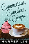 Harper Lin: Cappuccinos, Cupcakes, and a Corpse