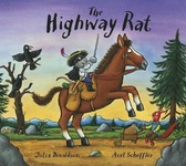 Julia Donaldson: The Highway Rat