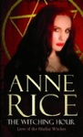 Anne Rice: The Witching Hour