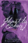 William Ritter: Ghostly Echoes