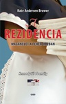 Kate Andersen Brower: A rezidencia