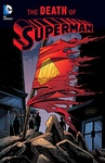 Dan Jurgens – Jerry Ordway – Louise Simonson: Superman: The Death of Superman