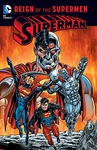 Dan Jurgens – Karl Kesel – Jerry Ordway – Louise Simonson – Roger Stern: Superman: Reign of the Supermen