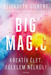 Elizabeth Gilbert: Big Magic