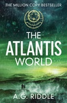 A. G. Riddle: The Atlantis World