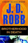 J. D. Robb: Brotherhood in Death