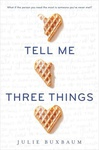 Julie Buxbaum: Tell Me Three Things