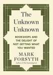 Mark Forsyth: The Unknown Unknown