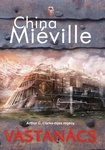 China Miéville: Vastanács