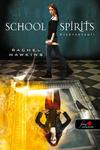 Rachel Hawkins: School Spirits – Kísértetsuli