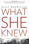 Gilly Macmillan: What She Knew