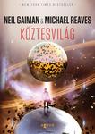 Neil Gaiman – Michael Reaves: Köztesvilág