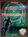 James Floyd Kelly: Győzd le a programot