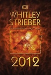 Whitley Strieber: 2012