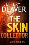 Jeffery Deaver: The Skin Collector