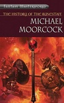 Michael Moorcock: The History of the Runestaff