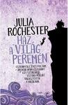 Julia Rochester: Ház a világ peremén