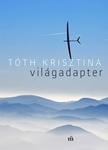 Tóth Krisztina: Világadapter