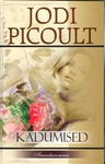 Jodi Picoult: Kadumised
