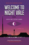 Joseph Fink – Jeffrey Cranor: Welcome to Night Vale