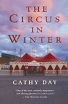 Cathy Day: The Circus in Winter
