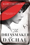 Mary Chamberlain: The Dressmaker of Dachau
