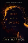 Amy Harmon: The Bird and the Sword