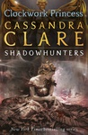 Cassandra Clare: Clockwork Princess