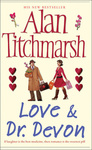 Alan Titchmarsh: Love & Dr Devon