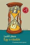 Lackfi János: Egy a ráadás