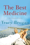 Tracy Brogan: The Best Medicine
