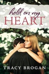 Tracy Brogan: Hold on My Heart