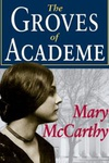 Mary McCarthy: The Groves of Academe