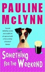 Pauline McLynn: Something for the Weekend