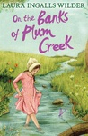 Laura Ingalls Wilder: On the Banks of Plum Creek