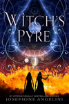 Josephine Angelini: Witch's Pyre