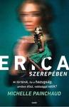 Michelle Painchaud: Erica szerepében