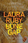 Laura Ruby: Bone Gap
