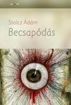 Stolcz Ádám: Becsapódás