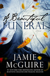 Jamie McGuire: A Beautiful Funeral