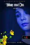 Alyson Noël: Blue Moon – Kék Hold