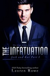 Lauren Rowe: The Infatuation