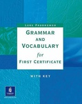 Luke Prodromou: Grammar and Vocabulary for First Certificate with Key