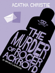 Agatha Christie – Bruno Lachard: The Murder of Roger Ackroyd