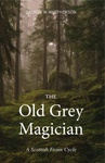 George MacPherson: The Old Grey Magician