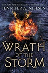 Jennifer A. Nielsen: Wrath of the Storm