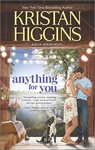 Kristan Higgins: Anything for You