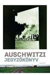 Haraszti György: Auschwitzi jegyzőkönyv