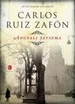 Carlos Ruiz Zafón: Angyali játszma
