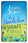 Erica James: The Dandelion Years